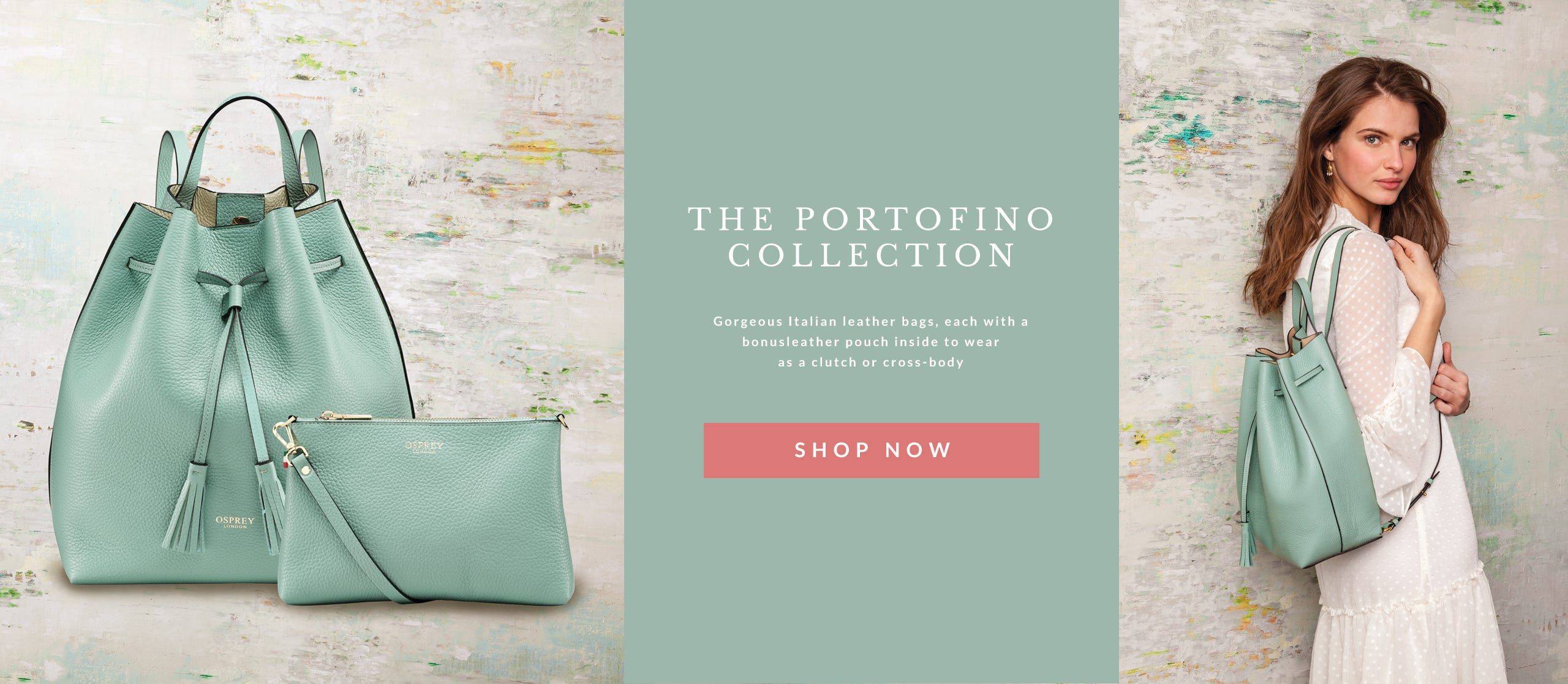 OSPREY LONDON | Portofino Collection